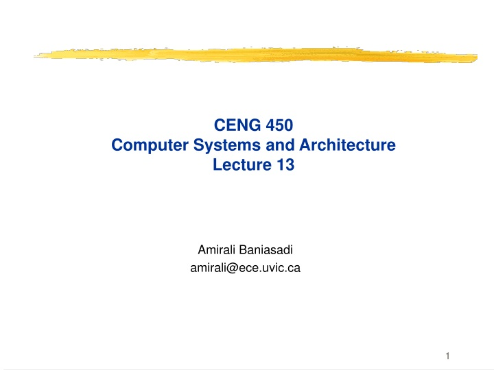 ceng 450 computer systems and architecture lecture 13 n.