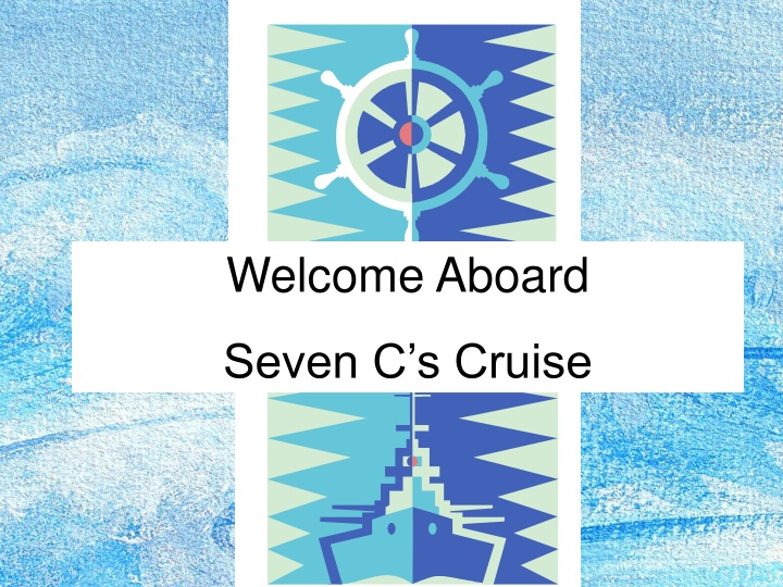 welcome aboard seven c s cruise n.