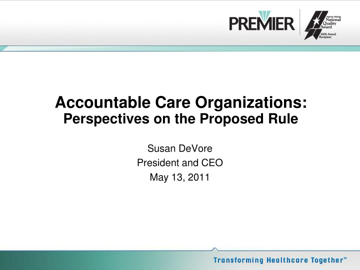 accountable care organizations perspectives on the proposed rule n.