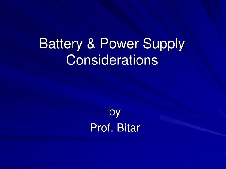 battery power supply considerations n.