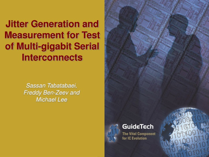 jitter generation and measurement for test of multi gigabit serial interconnects n.