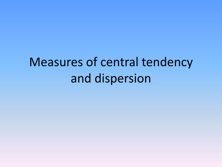 measures of central tendency and dispersion n.