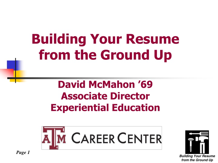 building your resume from the ground up david mcmahon 69 associate director experiential education n.