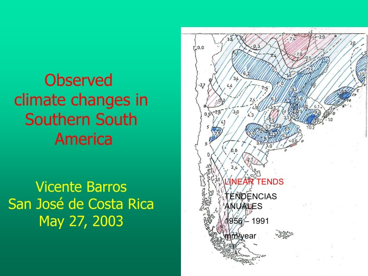 observed c limate changes in southern south n.