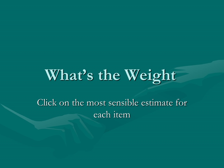 what s the weight n.