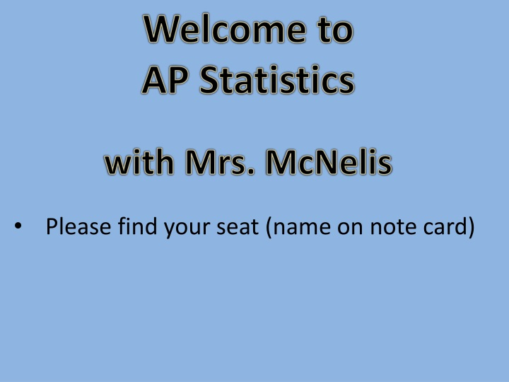welcome to ap statistics with mrs mcnelis n.
