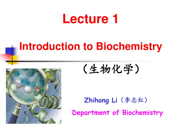 lecture 1 introduction to biochemistry n.
