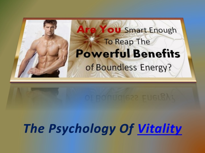 the psychology of vitality n.