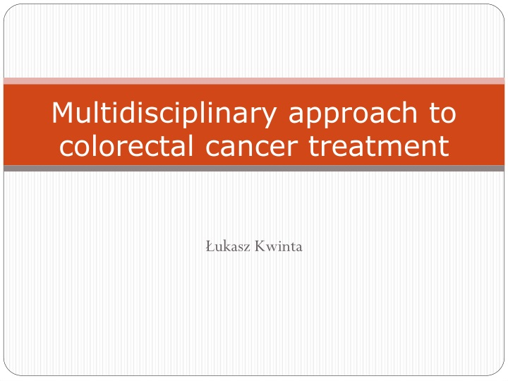 multidisciplinary approach to colorectal cancer treatment n.
