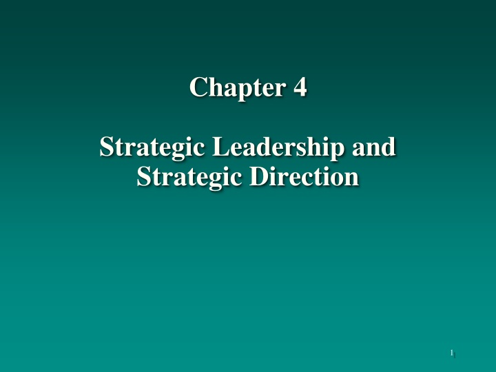 chapter 4 strategic leadership and strategic direction n.