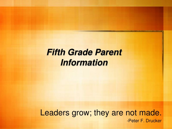 leaders grow they are not made peter f drucker n.