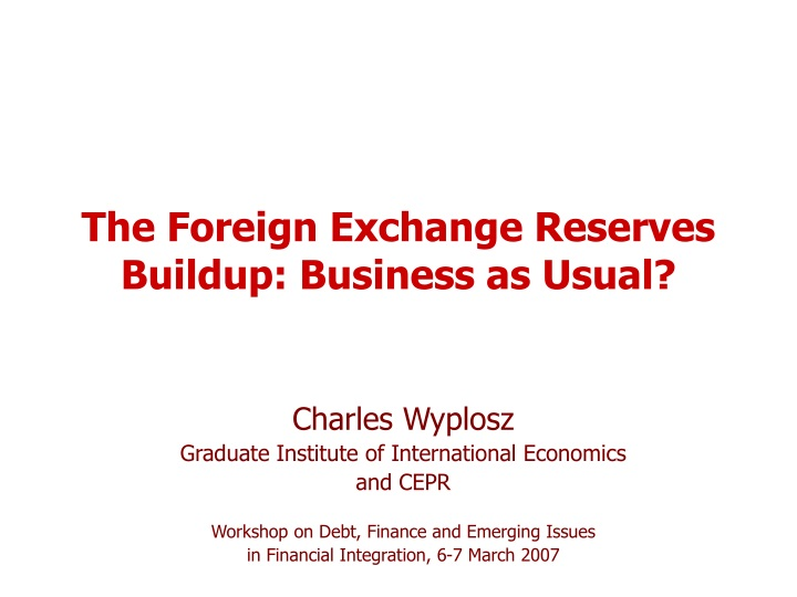 the foreign exchange reserves buildup business as usual n.