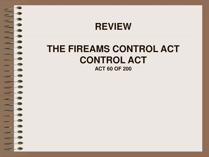 review the fireams control act control act act 60 of 200 n.
