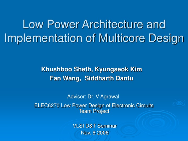 low power architecture and implementation of multicore design n.