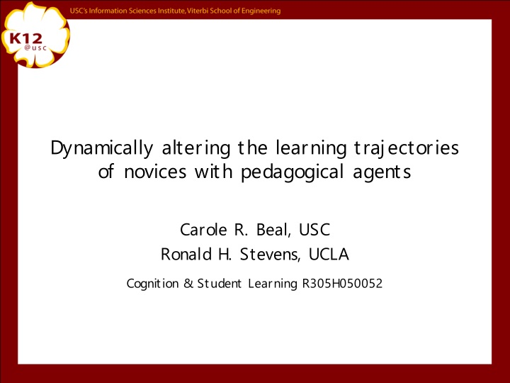 dynamically altering the learning trajectories of novices with pedagogical agents n.