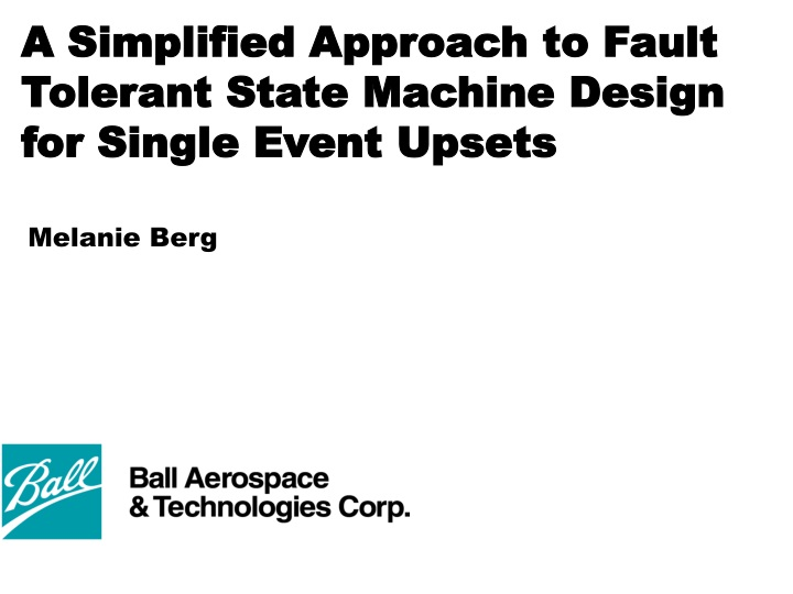 a simplified approach to fault tolerant state machine design for single event upsets n.