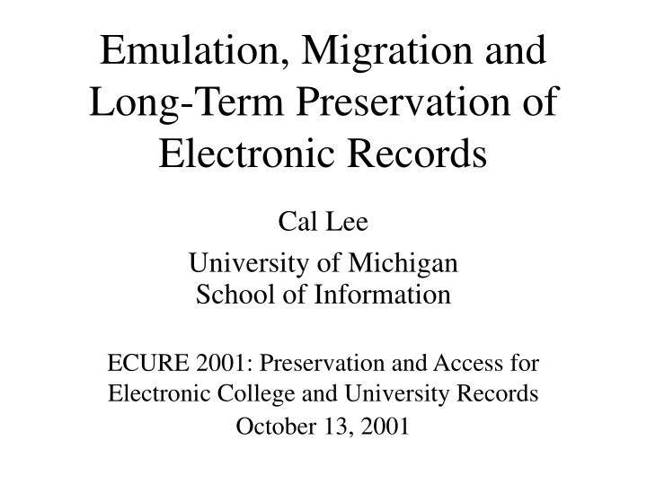 emulation migration and long term preservation of electronic records n.