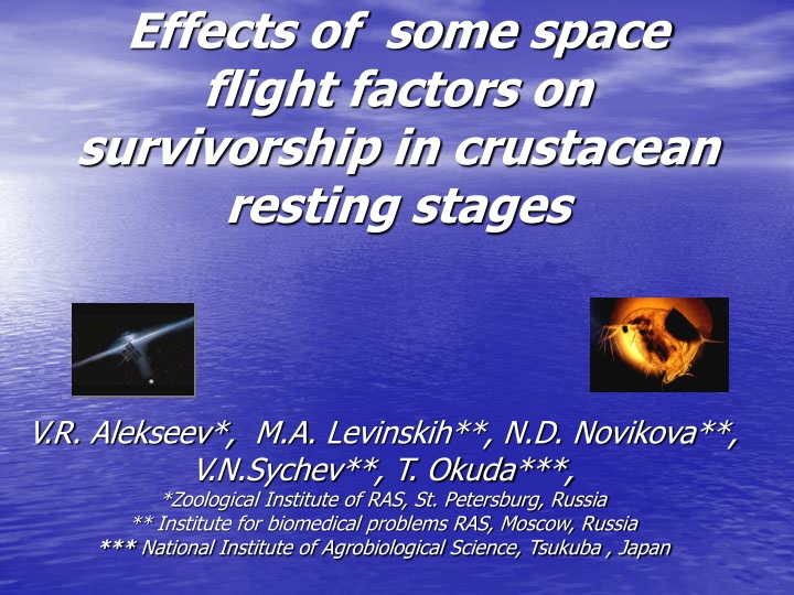 effects of some space flight factors on survivorship in crustacean resting stages n.