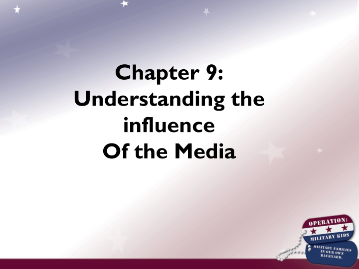 chapter 9 understanding the influence of the media n.