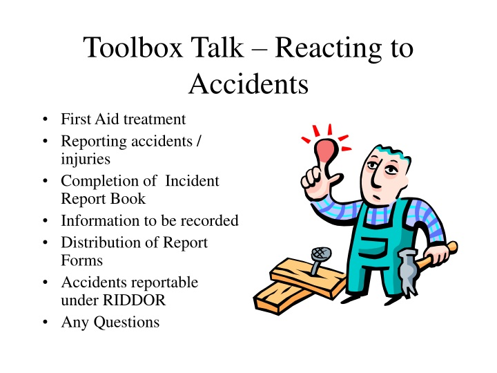 toolbox talk reacting to accidents n.
