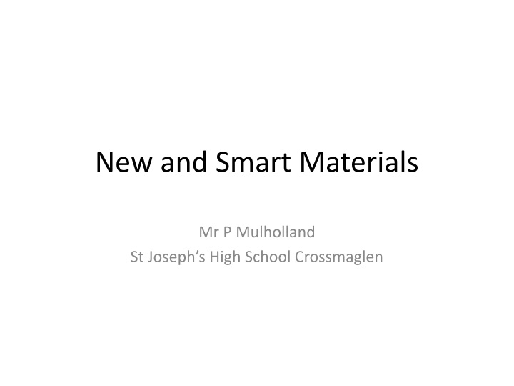 new and smart materials n.