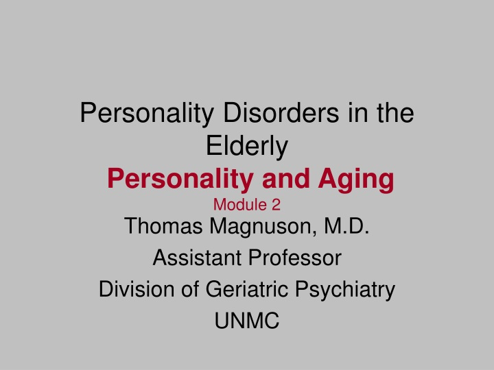 personality disorders in the elderly personality and aging module 2 n.