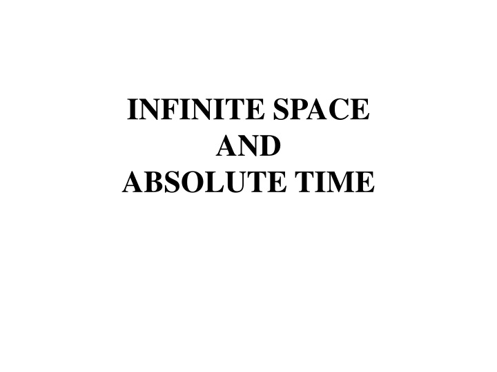 infinite space and absolute time n.