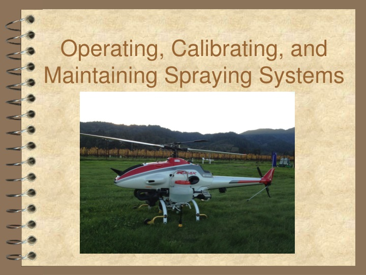 operating calibrating and maintaining spraying systems n.