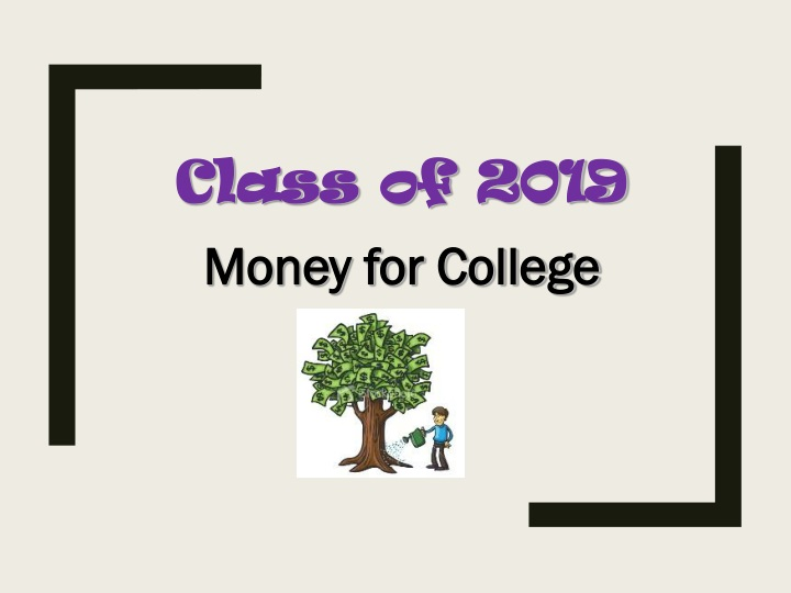 class of 2019 money for college n.