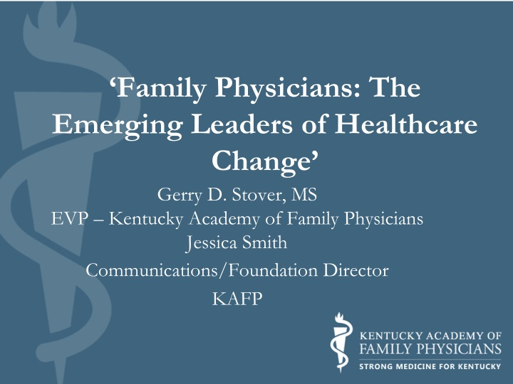 family physicians the emerging leaders of healthcare change n.