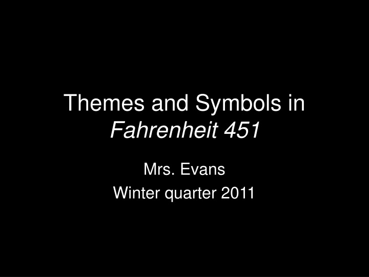 themes and symbols in fahrenheit 451 n.