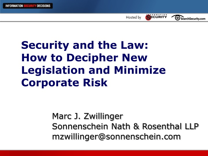 security and the law how to decipher new legislation and minimize corporate risk n.