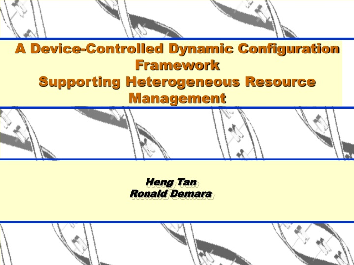 a device controlled dynamic configuration framework supporting heterogeneous resource management n.