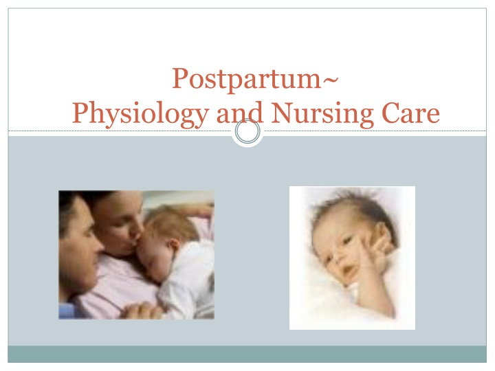 postpartum physiology and nursing care n.