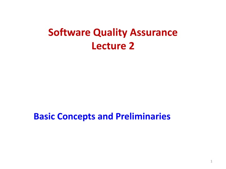 software quality assurance lecture 2 n.