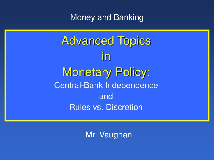 advanced topics in monetary policy central bank n.