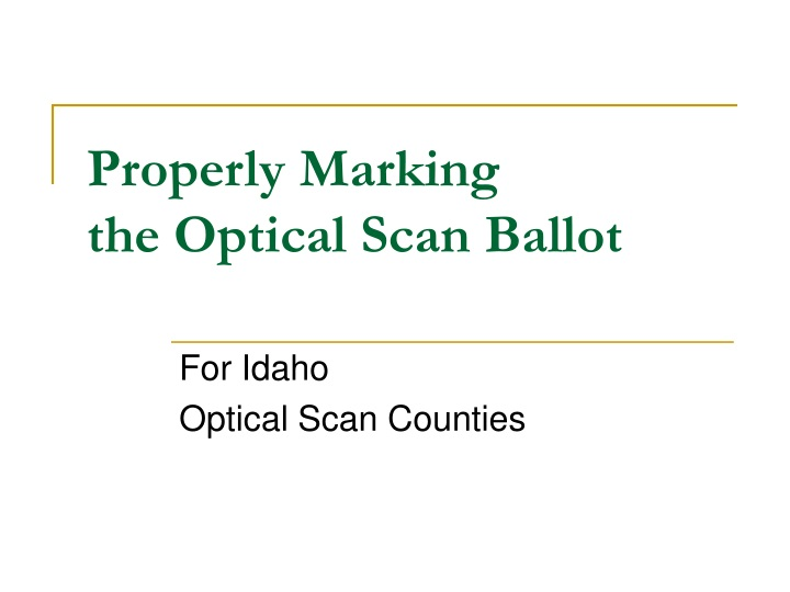 properly marking the optical scan ballot n.