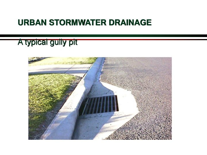 urban stormwater drainage a typical gully pit n.
