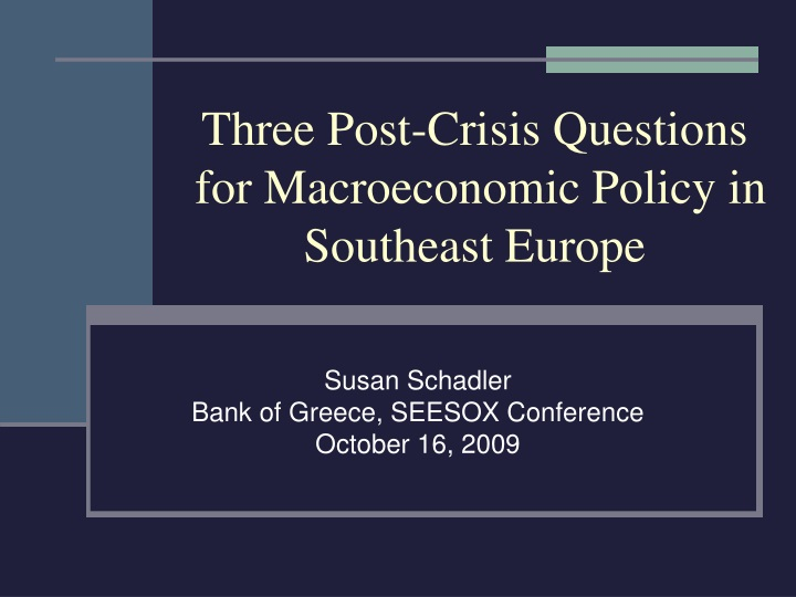 three post crisis questions for macroeconomic policy in southeast europe n.