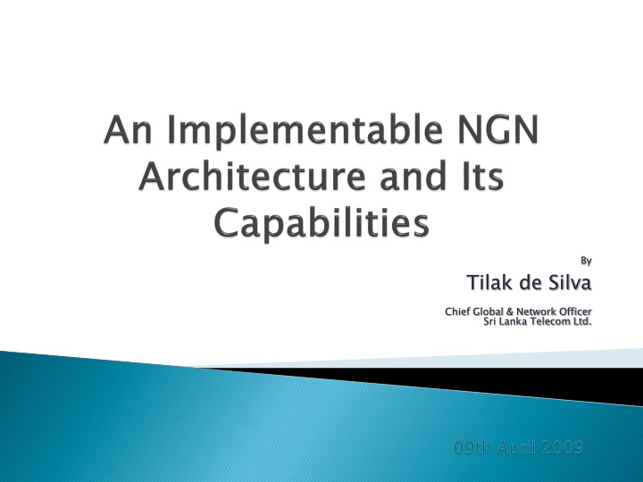 an implementable ngn architecture and its capabilities n.