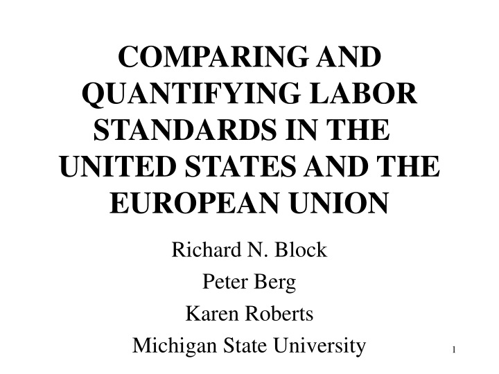 comparing and quantifying labor standards in the united states and the european union n.