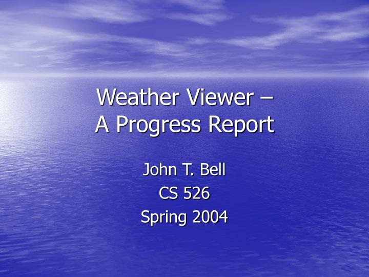 weather viewer a progress report n.