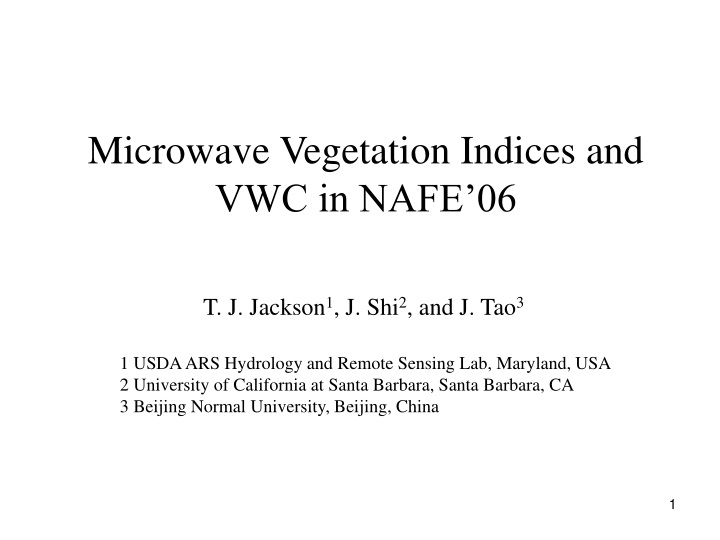microwave vegetation indices and vwc in nafe 06 n.