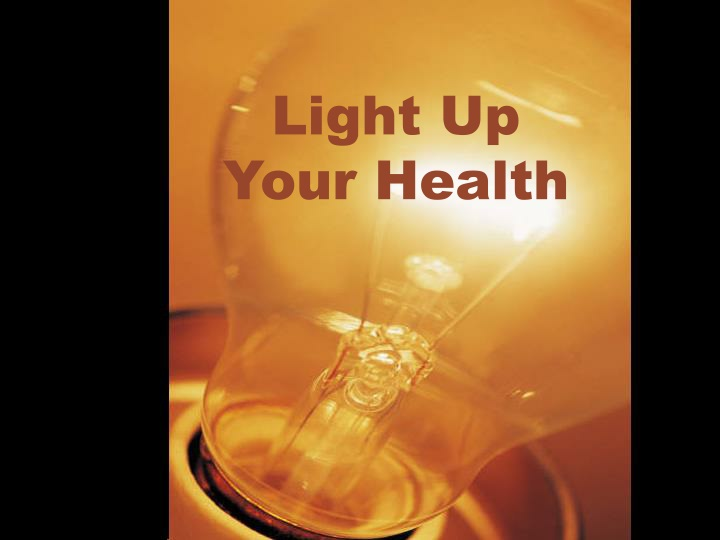 light up your health n.