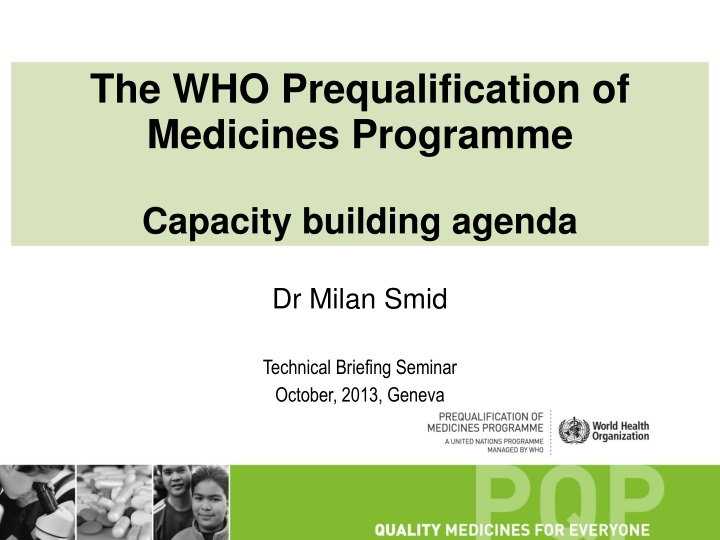 the who prequalification of medicines programme n.