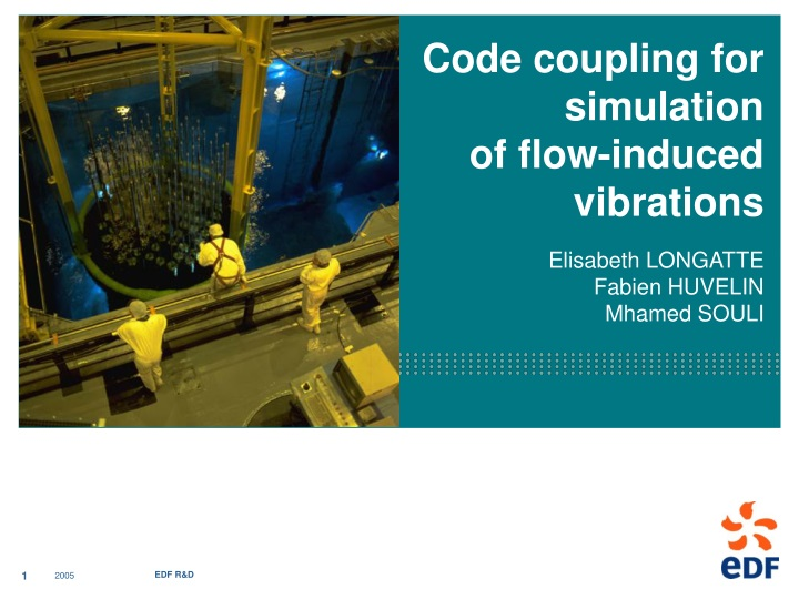 code coupling for simulation of flow induced n.