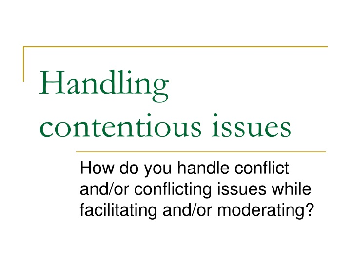 handling contentious issues n.