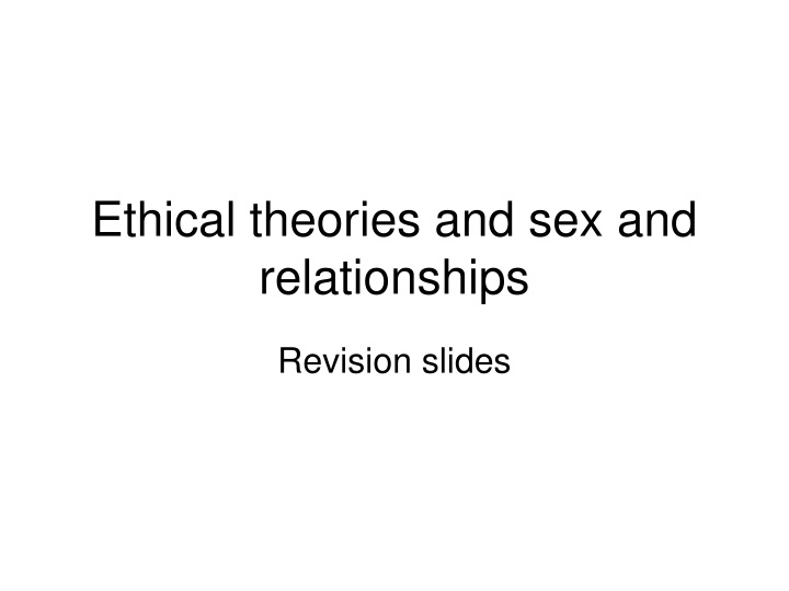 ethical theories and sex and relationships n.