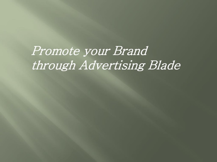 promote your brand through advertising blade n.