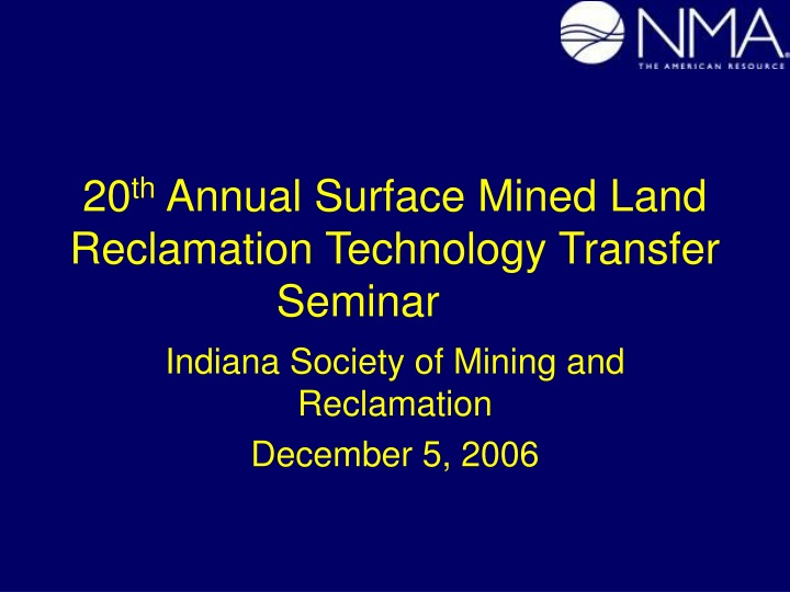 20 th annual surface mined land reclamation technology transfer seminar n.